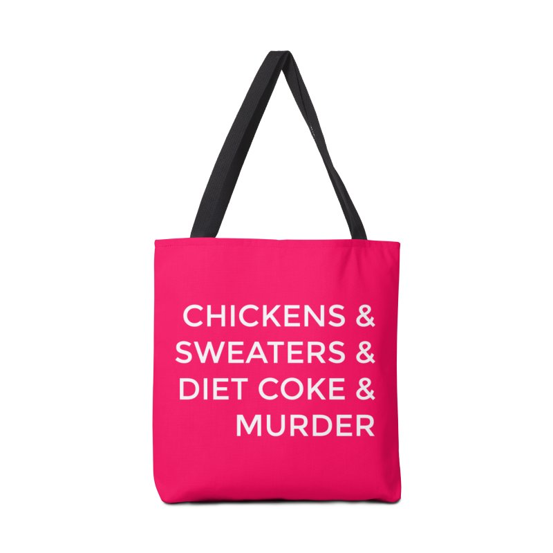 Chickens & Sweaters & Diet Coke & Murder Accessories Tote Bag Bag by Moms And Murder Merch