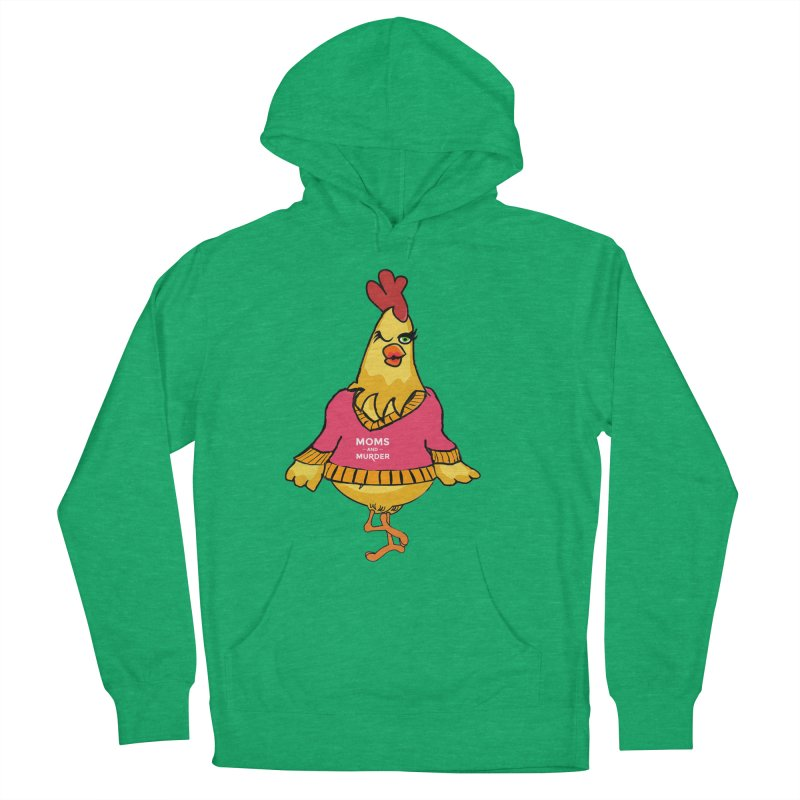 Mrs. Mother Clucker (Design by Notorious Nicki T) Women's Pullover Hoody by Moms And Murder Merch