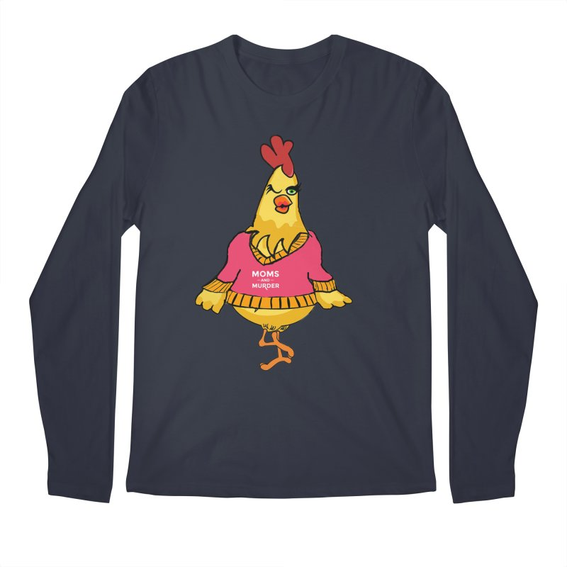 Mrs. Mother Clucker (Design by Notorious Nicki T) Men's Regular Longsleeve T-Shirt by Moms And Murder Merch