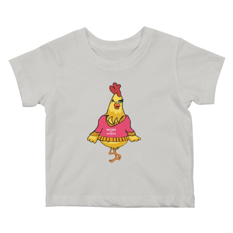 Mrs. Mother Clucker (Design by Notorious Nicki T) Kids Baby T-Shirt by Moms And Murder Merch