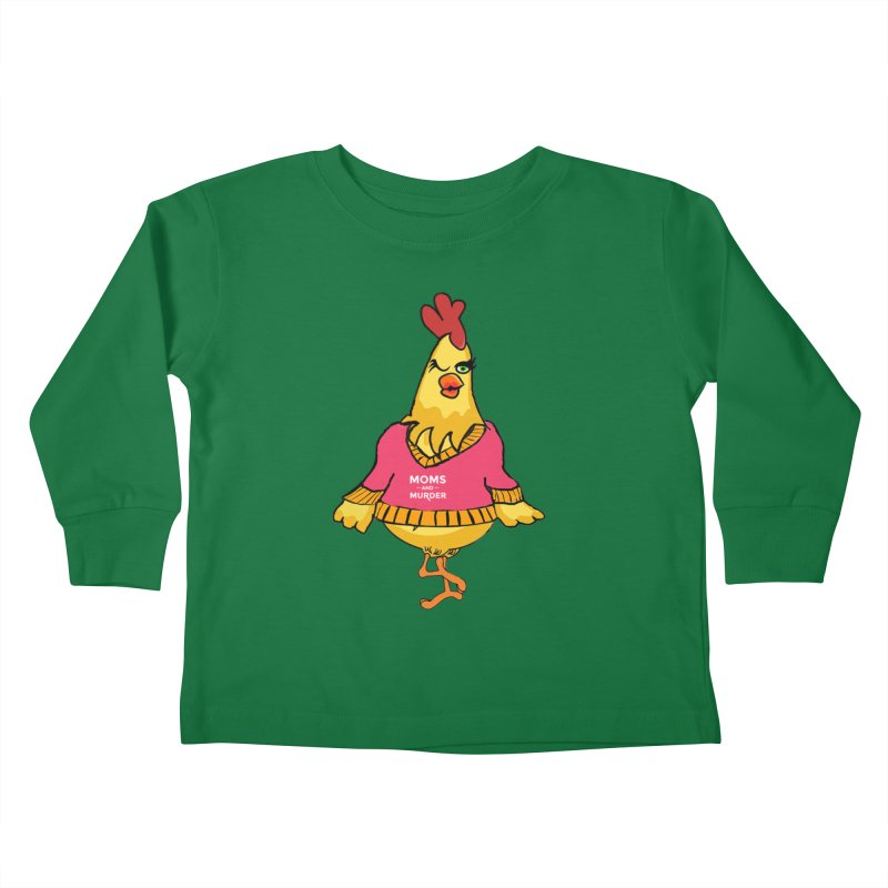 Mrs. Mother Clucker (Design by Notorious Nicki T) Kids Toddler Longsleeve T-Shirt by Moms And Murder Merch