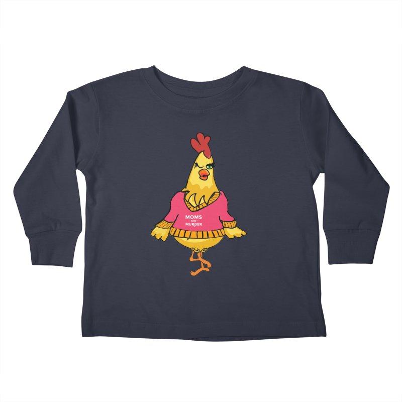 Mrs. Mother Clucker (Design by Notorious Nicki T) Kids Toddler Longsleeve T-Shirt by Moms And Murder Merch