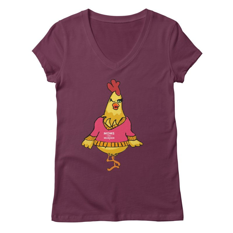 Mrs. Mother Clucker (Design by Notorious Nicki T) Women's Regular V-Neck by Moms And Murder Merch