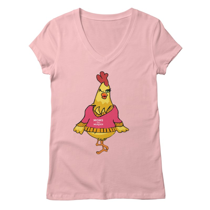Mrs. Mother Clucker (Design by Notorious Nicki T) Women's V-Neck by Moms And Murder Merch