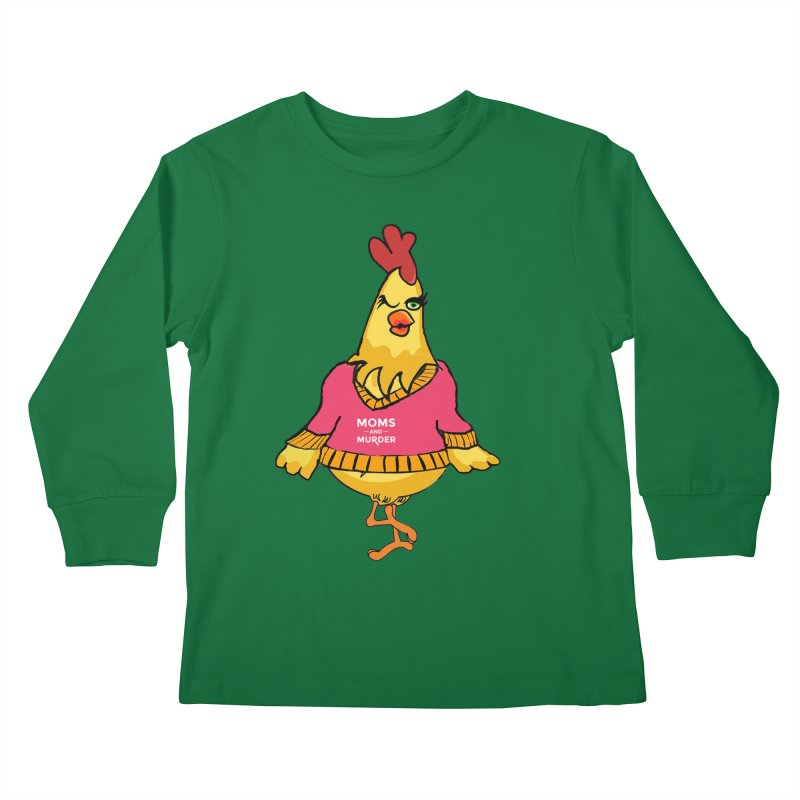 Mrs. Mother Clucker (Design by Notorious Nicki T) Kids Longsleeve T-Shirt by Moms And Murder Merch