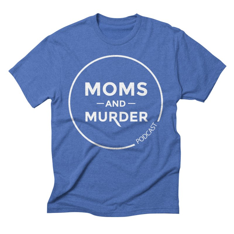 Moms and Murder Podcast Logo in Ring Men's Triblend T-Shirt by Moms And Murder Merch