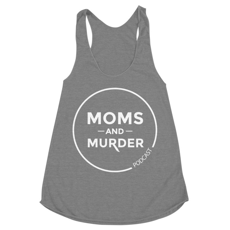 Moms and Murder Logo Ring- Dark Gray Women's Tank by Moms And Murder Merch