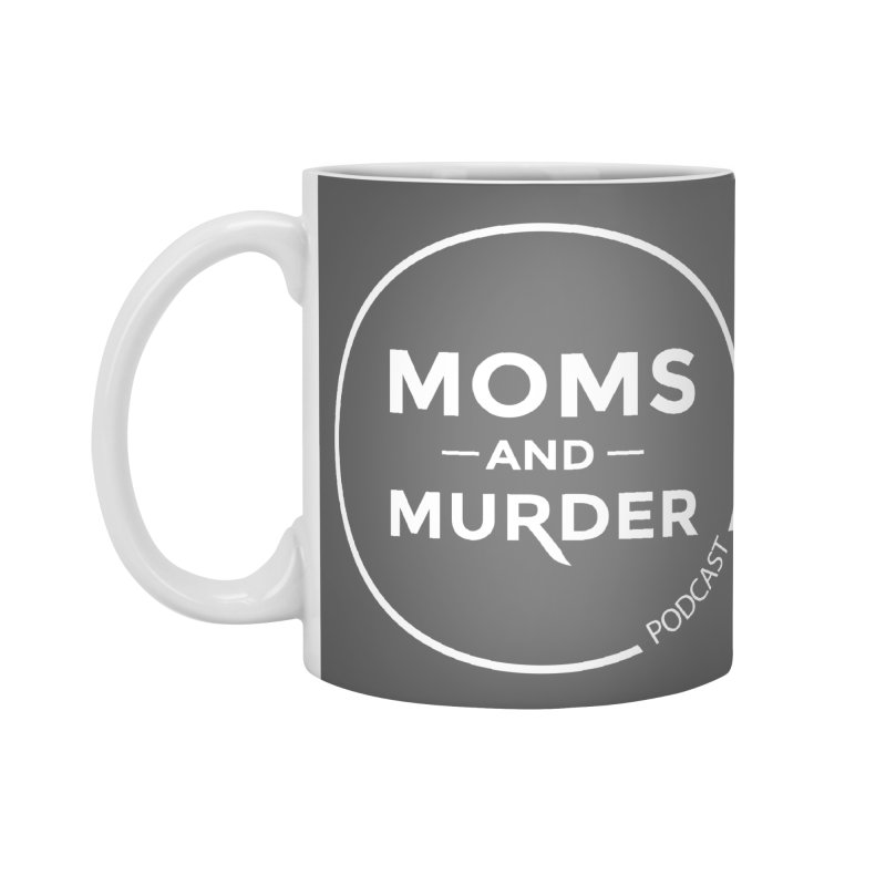 Moms and Murder Logo Ring- Dark Gray Accessories Standard Mug by Moms And Murder Merch