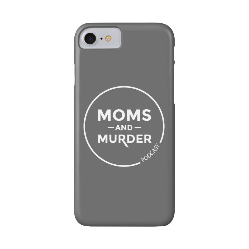 Moms and Murder Logo Ring- Dark Gray Accessories Phone Case by Moms And Murder Merch