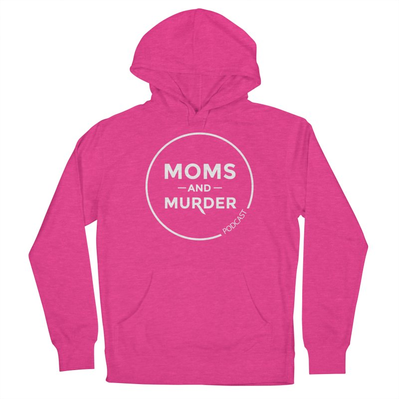 Moms and Murder Logo Ring in Pink Women's Pullover Hoody by Moms And Murder Merch