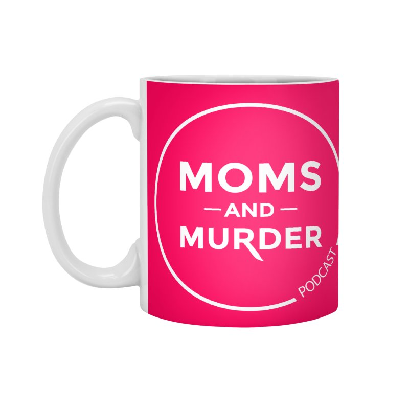 Moms and Murder Logo Ring in Pink Accessories Standard Mug by Moms And Murder Merch