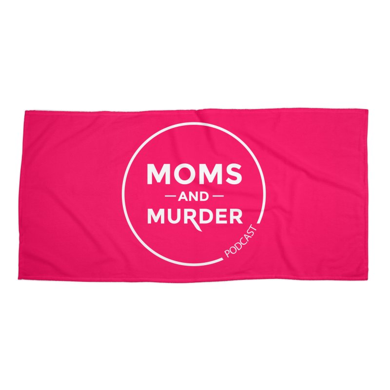 Moms and Murder Logo Ring in Pink Accessories Beach Towel by Moms And Murder Merch