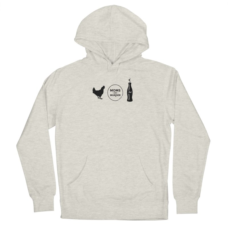 Chickens and Diet Coke Men's Pullover Hoody by Moms And Murder Merch