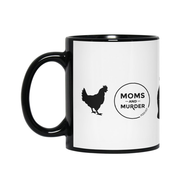 Chickens and Diet Coke Accessories Mug by Moms And Murder Merch