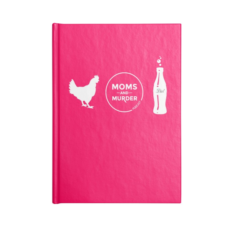 Chickens and Diet Coke Accessories Lined Journal Notebook by Moms And Murder Merch