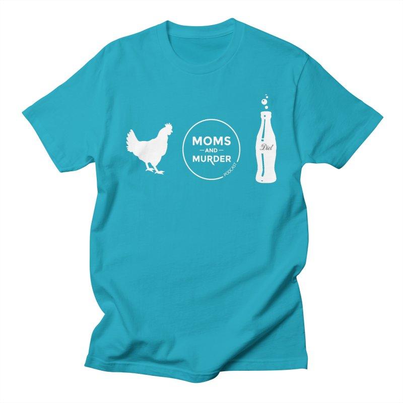 Chickens and Diet Coke Women's Regular Unisex T-Shirt by Moms And Murder Merch