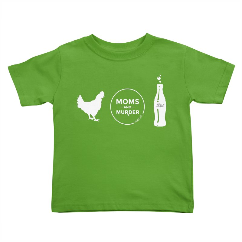 Chickens and Diet Coke Kids Toddler T-Shirt by Moms And Murder Merch