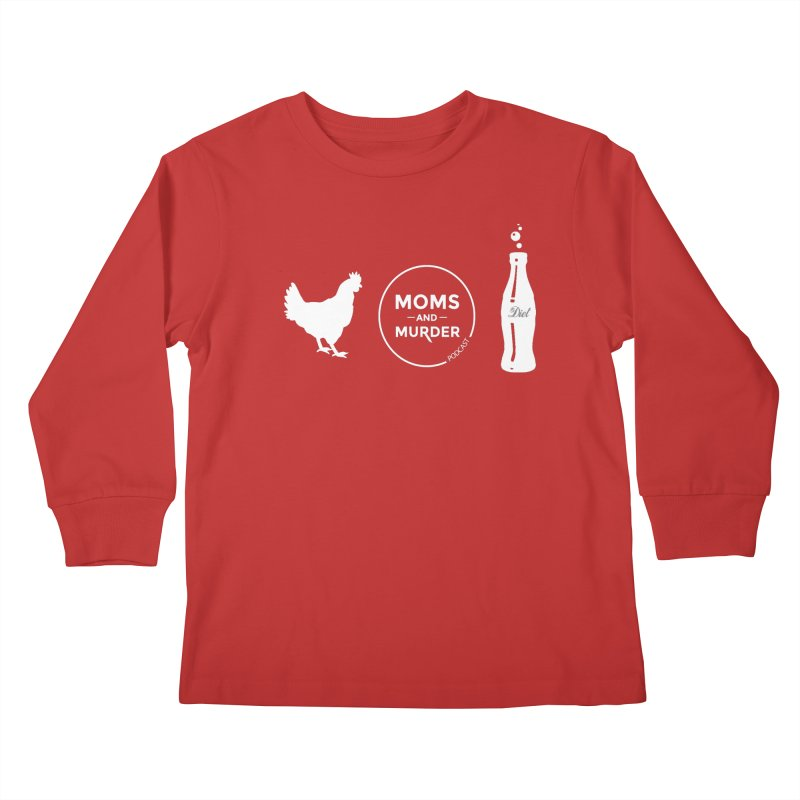Chickens and Diet Coke Kids  by Moms And Murder Merch