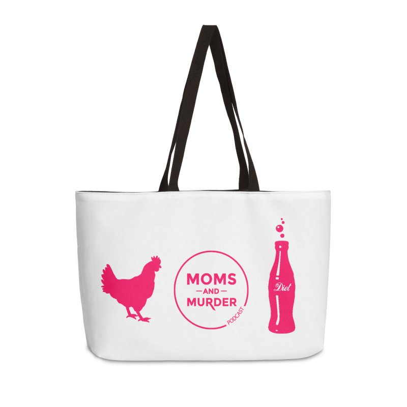 Chickens and Diet Coke Accessories Weekender Bag Bag by Moms And Murder Merch