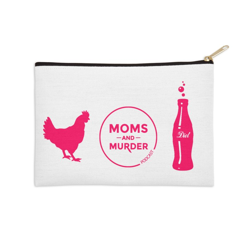 Chickens and Diet Coke Accessories  by Moms And Murder Merch