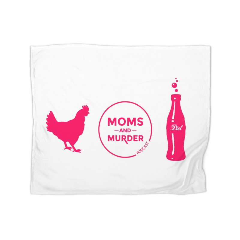 Chickens and Diet Coke Home Fleece Blanket Blanket by Moms And Murder Merch