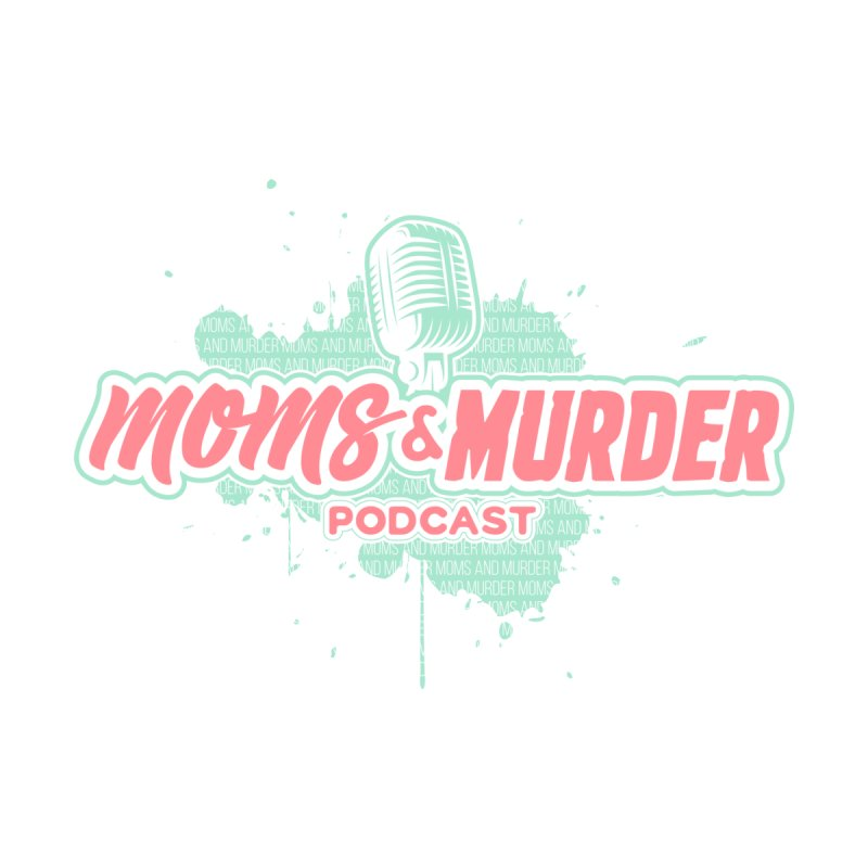 Moms & Murder Podcast by Mark Jones Accessories Sticker by Moms And Murder Merch
