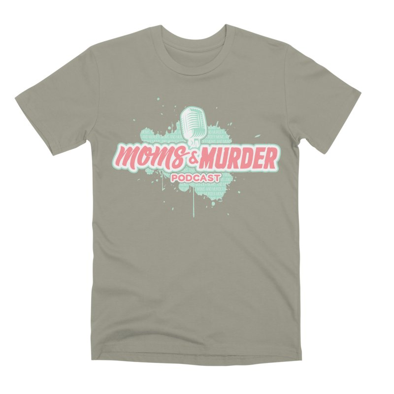 Moms & Murder Podcast by Mark Jones Men's Premium T-Shirt by Moms And Murder Merch