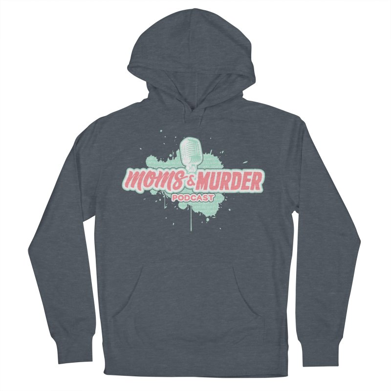 Moms & Murder Podcast by Mark Jones Men's French Terry Pullover Hoody by Moms And Murder Merch