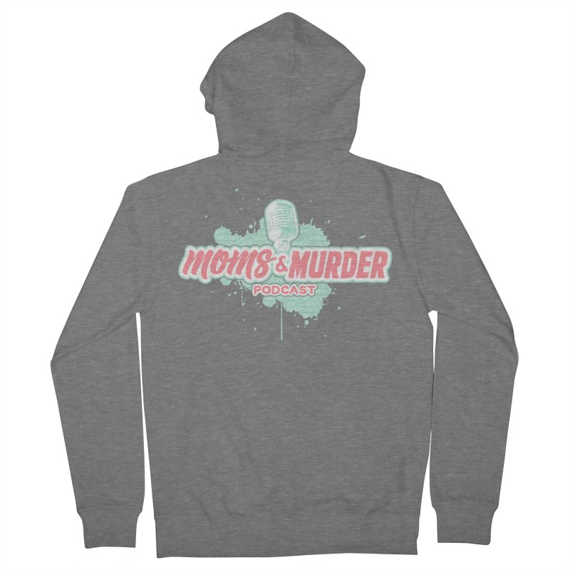 Moms & Murder Podcast by Mark Jones Women's Zip-Up Hoody by Moms And Murder Merch