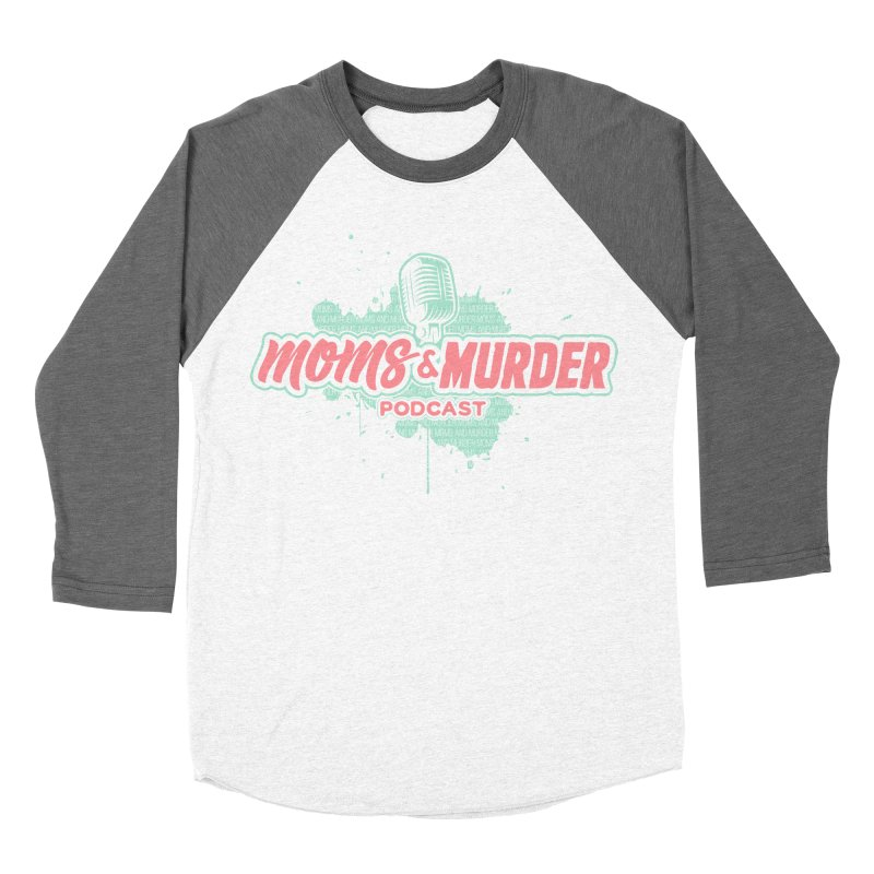 Moms & Murder Podcast by Mark Jones Women's Longsleeve T-Shirt by Moms And Murder Merch