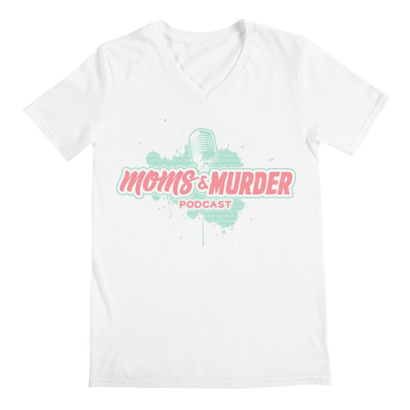 Moms & Murder Podcast by Mark Jones Men's Regular V-Neck by Moms And Murder Merch