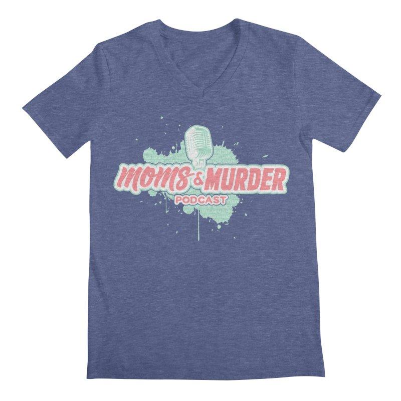 Moms & Murder Podcast by Mark Jones Men's Regular V-Neck by Moms And Murder Merch