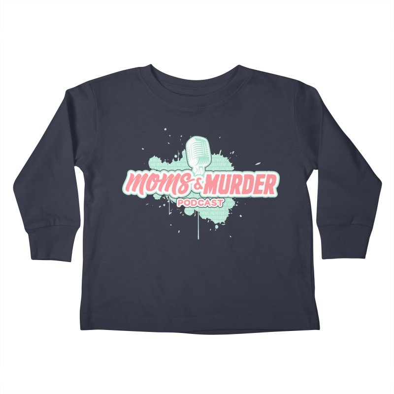 Kids None by Moms And Murder Merch