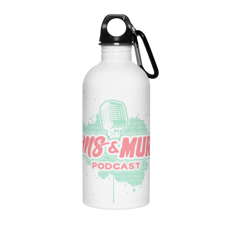 Moms & Murder Podcast by Mark Jones Accessories Water Bottle by Moms And Murder Merch