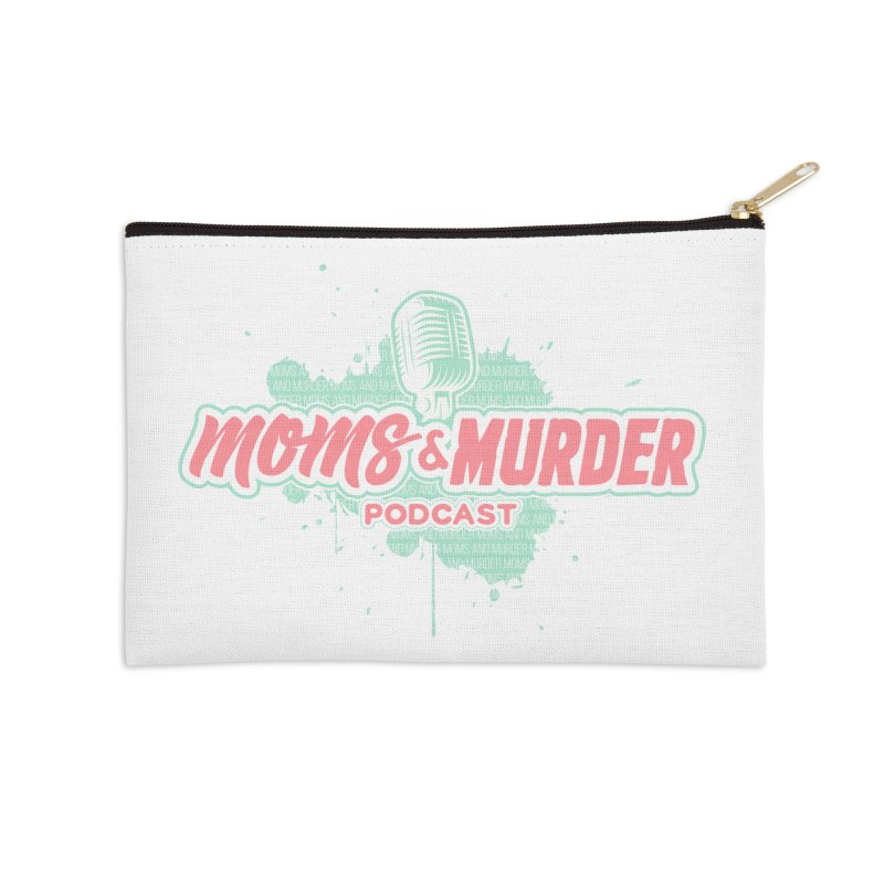 Moms & Murder Podcast by Mark Jones Accessories Zip Pouch by Moms And Murder Merch