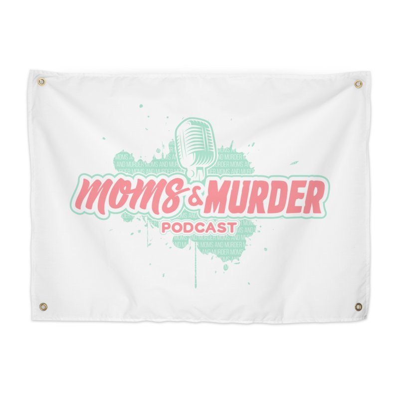 Moms & Murder Podcast by Mark Jones Home Tapestry by Moms And Murder Merch