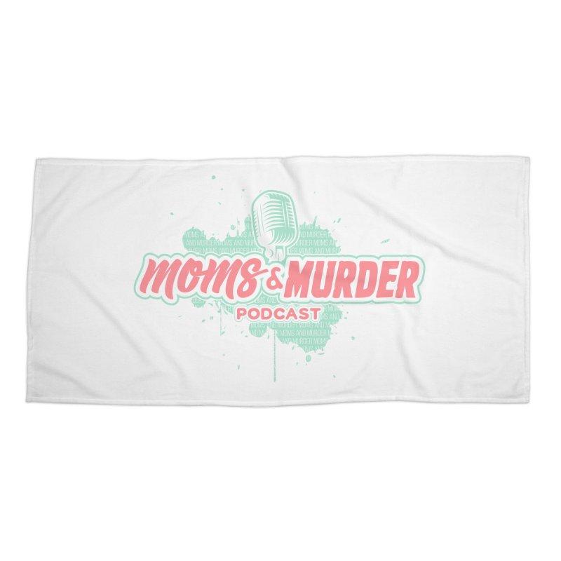 Moms & Murder Podcast by Mark Jones Accessories Beach Towel by Moms And Murder Merch