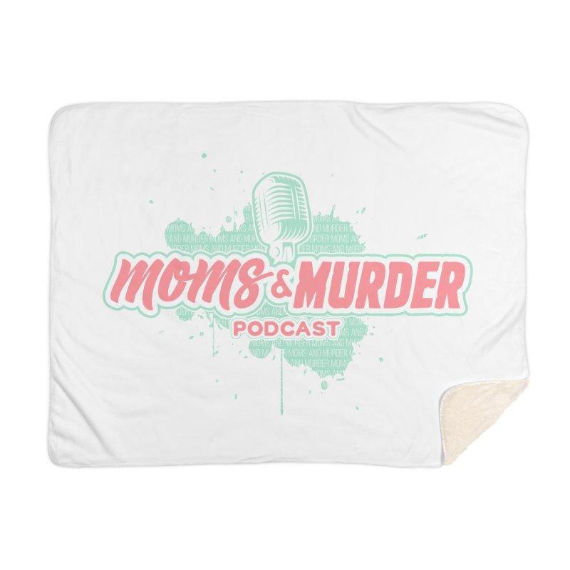 Moms & Murder Podcast by Mark Jones Home Blanket by Moms And Murder Merch