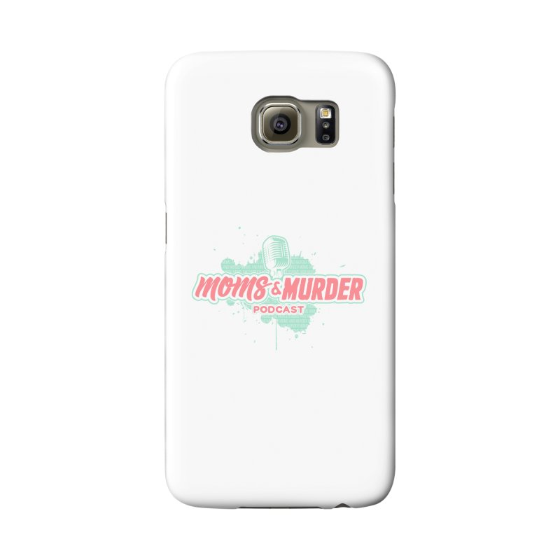 Moms & Murder Podcast by Mark Jones Accessories Phone Case by Moms And Murder Merch