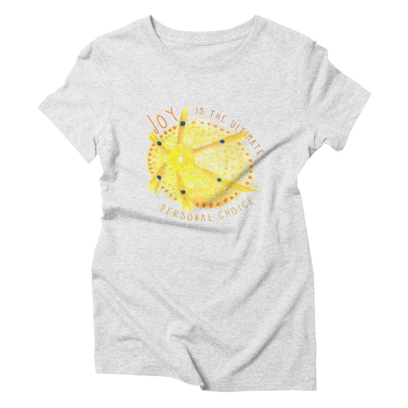 Joy Women's T-Shirt by Monera
