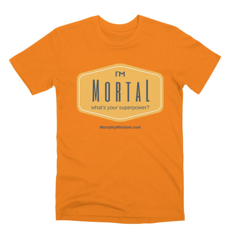 What's your superpower? Men's T-Shirt by The MortalityMindset Shop