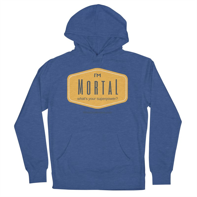 What's your superpower? Women's Pullover Hoody by The MortalityMindset Shop