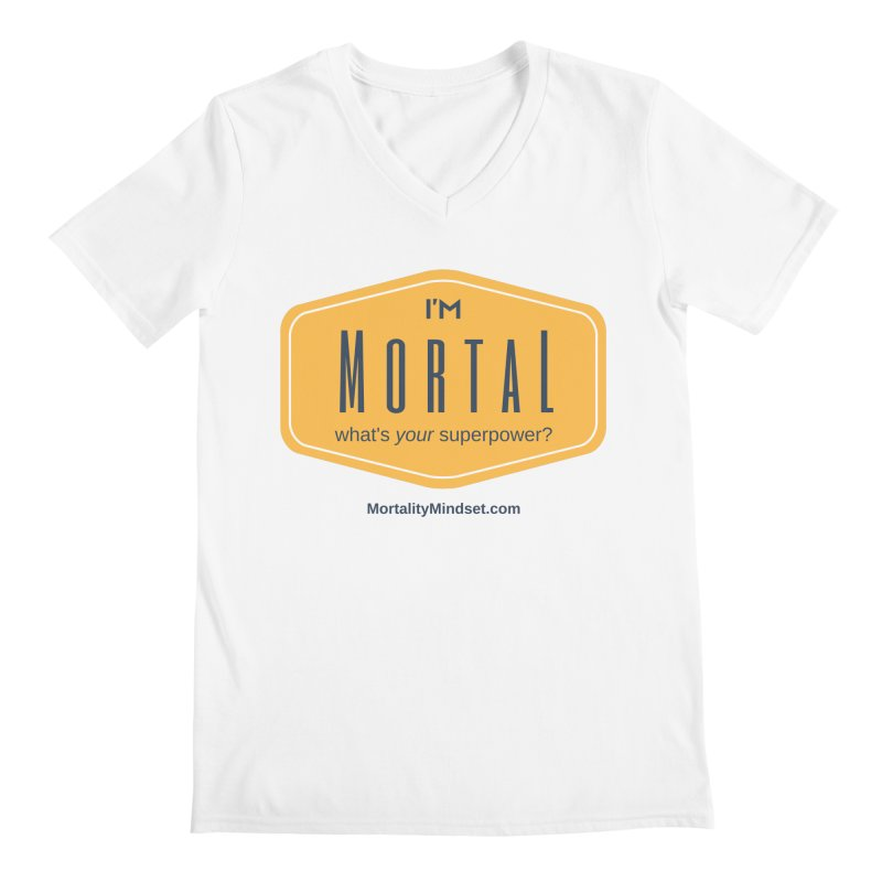 What's your superpower? Men's V-Neck by The MortalityMindset Shop