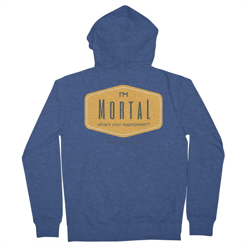 What's your superpower? Women's French Terry Zip-Up Hoody by The MortalityMindset Shop