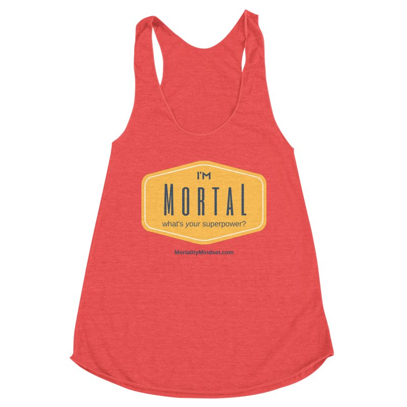 What's your superpower? Women's Tank by The MortalityMindset Shop