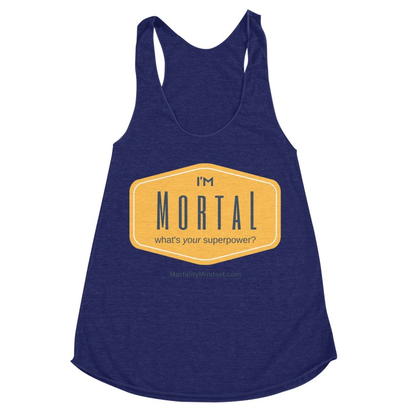 What's your superpower? Women's Racerback Triblend Tank by The MortalityMindset Shop