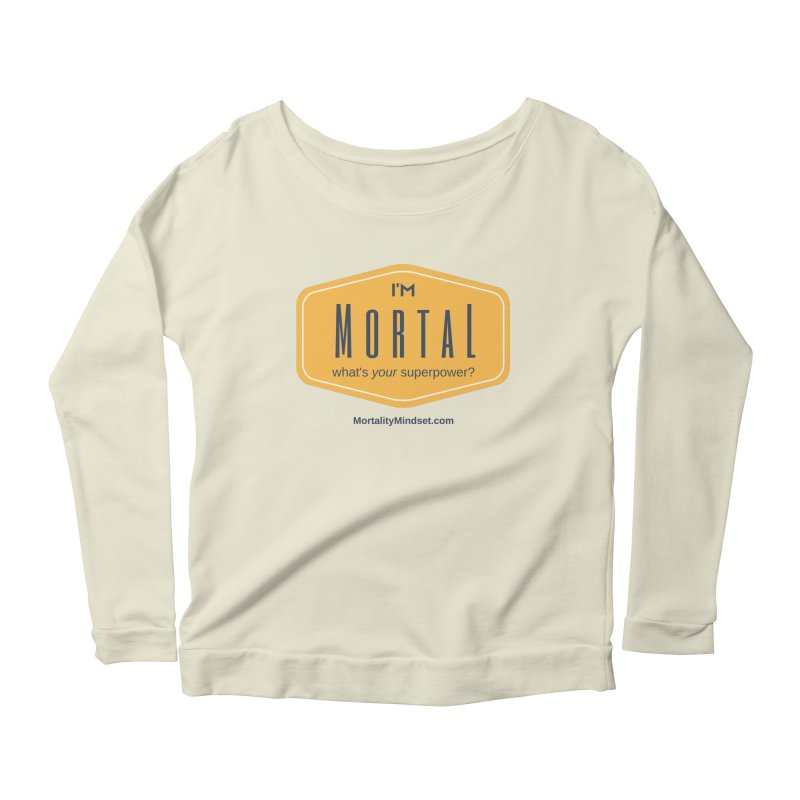 What's your superpower? Women's Scoop Neck Longsleeve T-Shirt by The MortalityMindset Shop