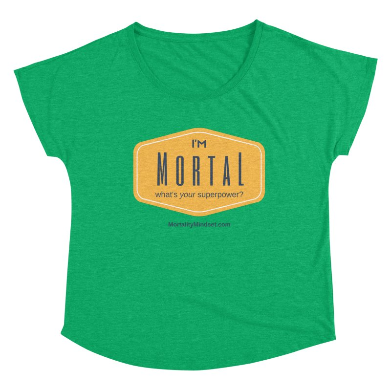 What's your superpower? Women's Dolman Scoop Neck by The MortalityMindset Shop