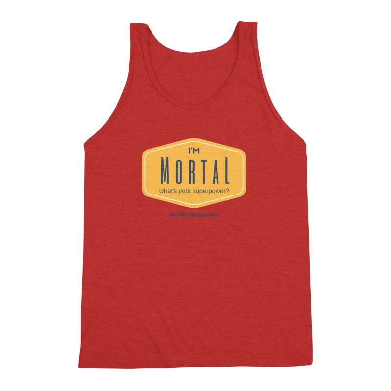 What's your superpower? Men's Triblend Tank by The MortalityMindset Shop