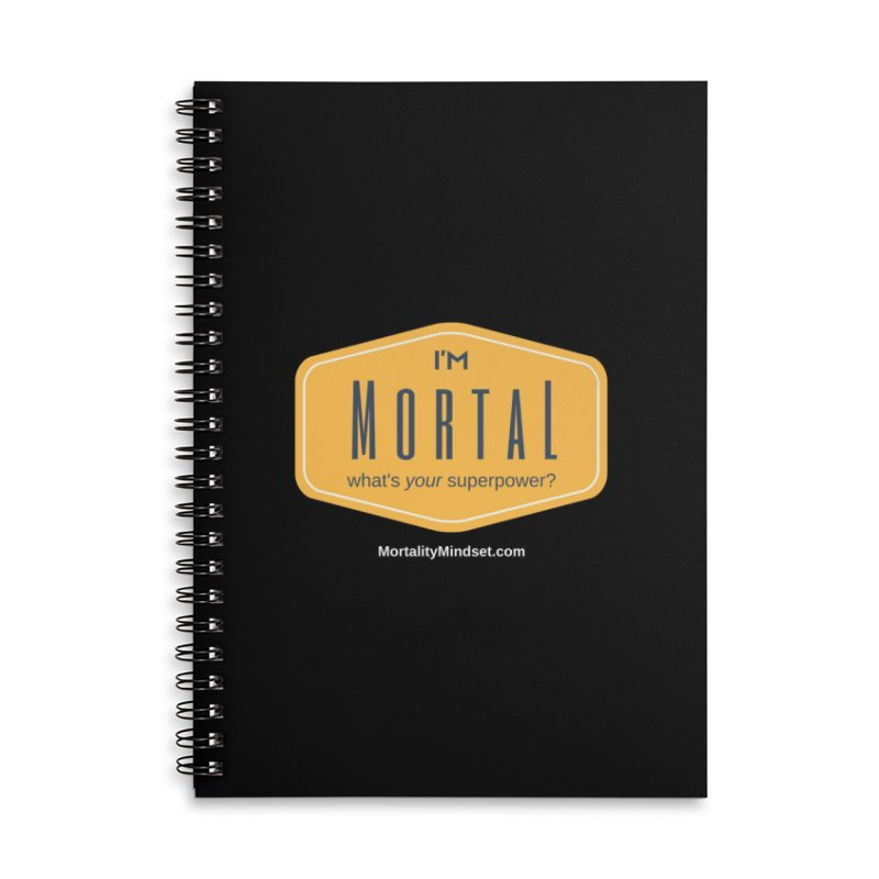 What's your superpower? (white text) Accessories Lined Spiral Notebook by The MortalityMindset Shop